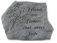 Garden Stone - Friends are flowers that never fade