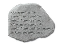 Garden Stone - God grant me the serenity to accept...