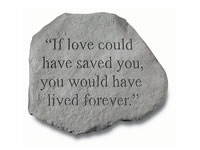 Garden Stone - If love could have saved you ...