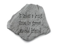 Garden Stone- It takes a long time...
