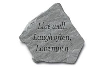 Garden Stone - Live well, Laugh often, Love much
