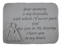 Garden Stone - Your memory is my keepsake...