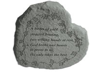 Garden Stone - A heart of gold stopped beating...